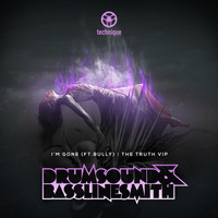 Drumsound & Bassline Smith - I'm Gone / The Truth VIP