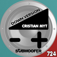 Cristian Myt - Down Version