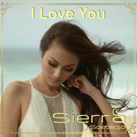 Sierra - I Love You