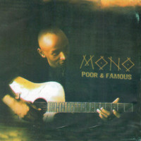 mono - Poor and Famous