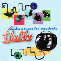Flabby - Modern Tunes for Everybody
