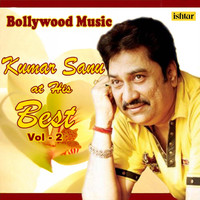 Kumar Sanu - Bollywood Music - Kumar Sanu At His Best, Vol. 2