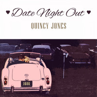Quincy Jones - Date Night Out