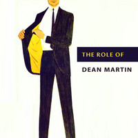 Dean Martin - The Role of