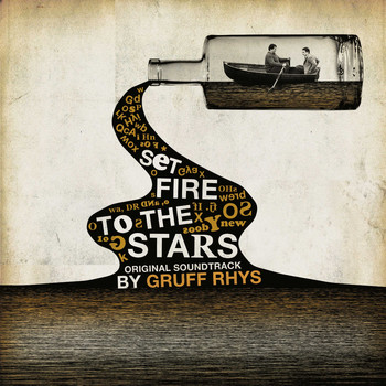 Gruff Rhys - Set Fire To The Stars