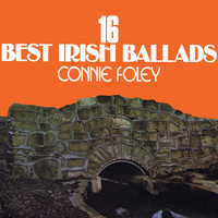 Connie Foley - 16 Best Irish Ballads
