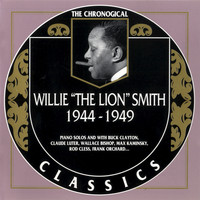 Willie 'The Lion' Smith - 1944-1949