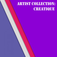 Creatique - Artist Collection: Creatique