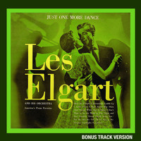 Les Elgart - Just One More Dance (Bonus Track Version)