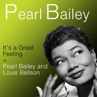 Pearl Bailey - It's a Great Feeling + Pearl Bailey & Louis Bellson