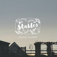 Stables - Beyond Brushes