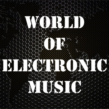 Various Artists - World of Electronic Music