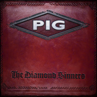 PIG - The Diamond Sinners