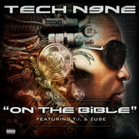 Tech N9ne - On the Bible (Explicit)