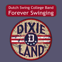 Dutch Swing College Band - Forever Swinging