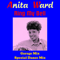 Anita Ward - Ring My Bell (Garage Mix)
