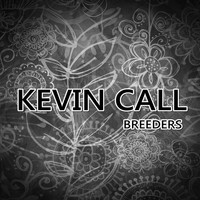 Kevin Call - Breeders