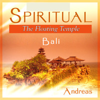Andreas - Spiritual Bali - The Floating Temple
