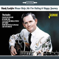 Hank Locklin - Please Help Me I'm Falling & Happy Journey