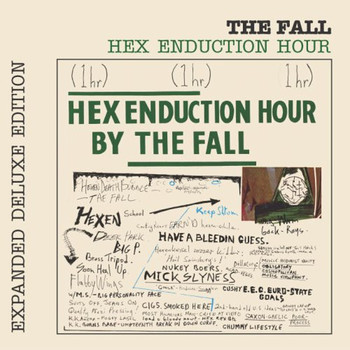 The Fall - Hex Enduction Hour (Explicit)