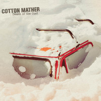 Cotton Mather - Death of the Cool