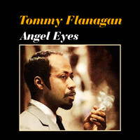 Tommy Flanagan - Angel Eyes