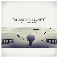 The Cooltrane Quartet - In a Jazzy Mood