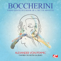 Luigi Boccherini - Boccherini: String Quintet in E Major, Op. 11, No. 5: III. Minuetto (Digitally Remastered)