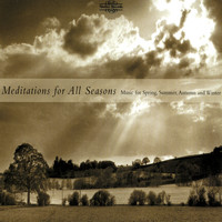 Various Artists - Meditations for All Seasons: Music for Spring, Summer, Autumn and Winter