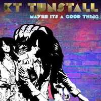 KT Tunstall - Maybe It's A Good Thing (Acoustic)