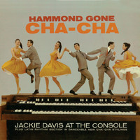 Jackie Davis - Hammond Gone Cha Cha (Remastered)