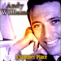 Andy Williams - A Summer Place