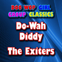 The Exciters - Do-Wah Diddy
