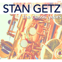 Stan Getz - The Classic Years