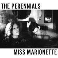 The Perennials - Miss Marionette