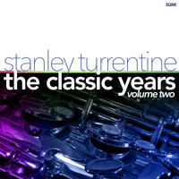 Stanley Turrentine - The Classic Years, Vol. 2