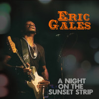Eric Gales - A Night on the Sunset Strip (Live)