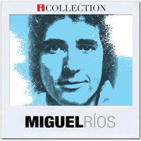 Miguel Rios - iCollection