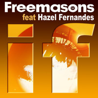 Freemasons - If (feat. Hazel Fernandes)