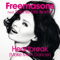 Freemasons - Heartbreak (Make Me a Dancer) [feat. Sophie Ellis-Bextor]