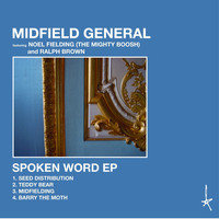 Midfield General - Spoken Word - EP