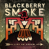 Blackberry Smoke - What Comes Naturally