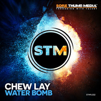 Chew Lay - Water Bomb