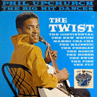 Phil Upchurch - The Big Hit Dances