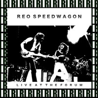 REO Speedwagon - The Forum, Inglewood, Los Angeles, October 8, 1982 (Remastered, Live On Broadcasting)