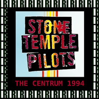 Stone Temple Pilots - The Centrum, Worcester, Massachusetts, August 22nd, 1994 (Remastered, Live On Broadcasting)