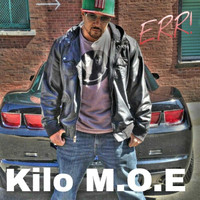 Kilo M.O.E - Err (Dirty [Explicit])