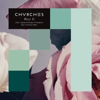 CHVRCHES - Bury It (feat. Hayley Williams) [Keys N Krates Remix]