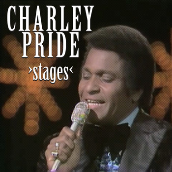 Charley Pride - Stages