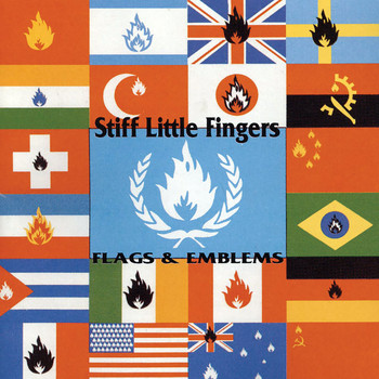 Stiff Little Fingers - Flags and Emblems (Bonus Track Edition)